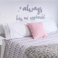 Headboard Always kiss me goodnight